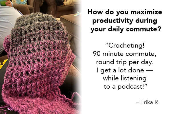 Ninja Erika R. maximises her commute by crocheting — what do you during your commute?